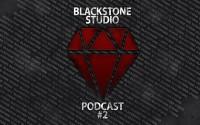 BlackStone Studio Vlog [Подкаст #2] Новый релиз, ответы на вопросы