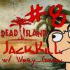 (CO-OP) Dead Island — №8 — ДОСТАЛИ ПУШКИ!!!(w/ Wesly_Gibson)