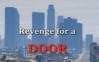 Revenge for a Door (GTA Online)