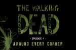 The Walking Dead. Episode 4: Around Every Corner!!! Закончили! + Запись.