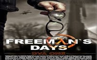 Freeman`s Days — Day One — Part 1 (Official International Teaser)