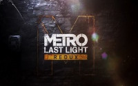 Metro: Last Light Redux, Press Start дремал!