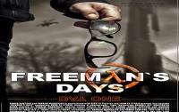 Freeman`s Days — Day One — Part 1 (Official International Teaser)