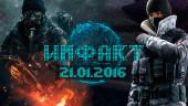 Инфакт от 21.01.2016 — Rainbow Six: Siege, Far Cry Primal, Dark Souls 3…