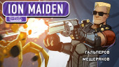 Ion Maiden. I've got bal....ooops!