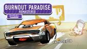 Burnout Paradise Remastered. Почти внезапнострим