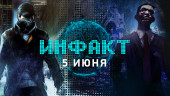 «Инфакт» от 05.06.2019 — Новая Watch Dogs, слухи о Fable IV, тизер Outriders, анонсы THQ Nordic, Vampire: The Masquerade…