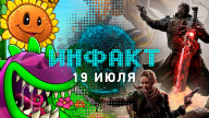 «Инфакт» от 19.07.2019 — Plants vs. Zombies 3, Before We Leave, Everreach: Project Eden, Remnant: From the Ashes, Overwatch…