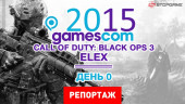 gamescom 2015. День 0: Call of Duty: Black Ops 3 и Elex