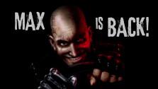 Макс вернулся!