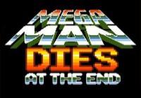 Мегамен в конце умрет